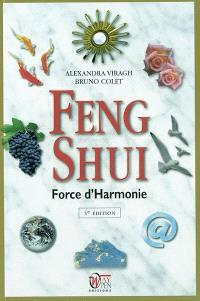 Feng shui : force d'harmonie