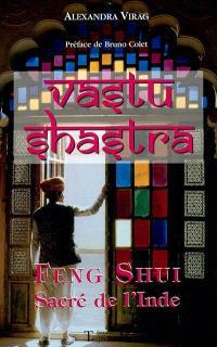 Vastu Shastra : feng shui sacré de l'Inde