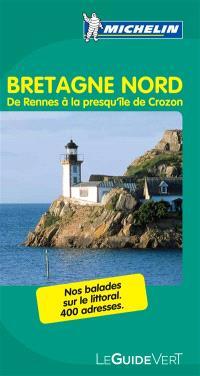 Bretagne Nord : de Rennes à la presqu'île de Crozon