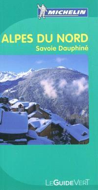 Alpes du Nord : Savoie, Dauphiné