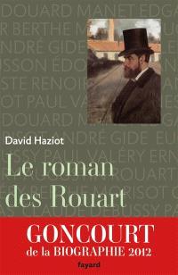 Le roman des Rouart (1850-2000)