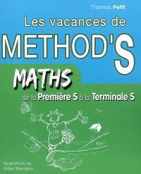 Les vacances de Method'S, Maths de la première S à la terminale S