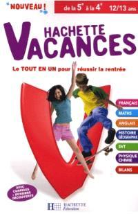 Hachette vacances, de la 5e à la 4e, 12-13 ans : le tout en un pour réussir la rentrée