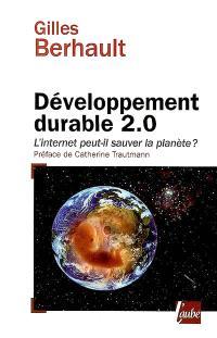 Développement durable 2.0 : l'Internet peut-il sauver la planète ?