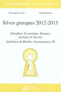 Silves grecques 2012-2013 : Xénophon, Economique, Banquet, Apologie de Socrate ; Apollonios de Rhodes, Argonautiques, III