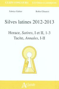 Silves latines 2012-2013 : Horace, Satires, I et II, 1-3 ; Tacite, Annales, I-II