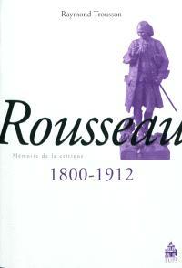 Rousseau, 1800-1912