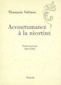 Accoutumance à la nicotine : douze nouvelles