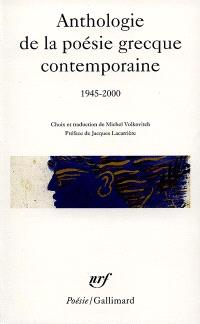 Anthologie de la poésie grecque contemporaine : 1945-2000