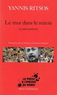 Le mur dans le miroir : et autres poèmes