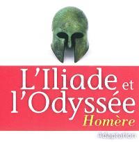 L'Iliade; L'Odyssée