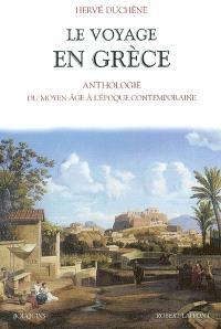 Le voyage en Grèce : du Moyen Age à l'époque contemporaine