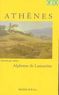 Athènes : Souvenirs, impressions, pensées et paysages pendant un voyage en Orient, 1832-1833 ou Notes d'un voyageur