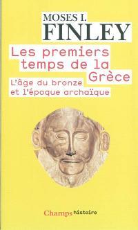 Les premiers temps de la Grèce : l'âge du bronze et l'époque archaïque