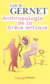 Anthropologie de la Grèce antique