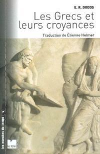 Les Grecs et leurs croyances