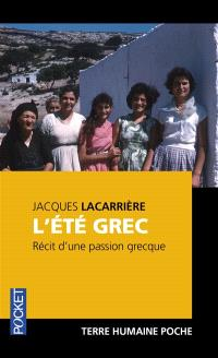 L'été grec : récit d'une passion grecque