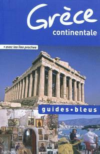 Grèce continentale : avec les îles proches