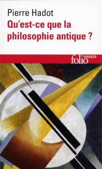 Qu'est-ce que la philosophie antique ?