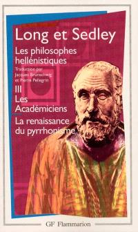 Les philosophes hellénistiques. Volume 3, Les Académiciens, la renaissance pyrrhonienne