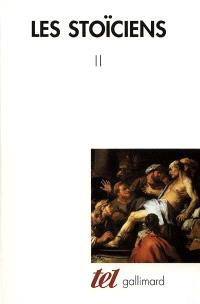 Les stoïciens. Volume 2