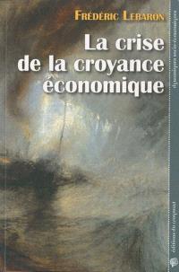 La crise de la croyance économique