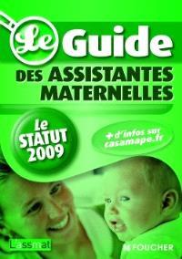 Le guide des assistantes maternelles : le statut 2009
