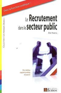 Le recrutement dans le secteur public : de réelles opportunités d'avenir