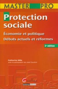 Protection sociale : économie et politique, débats actuels et réformes