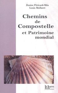 Chemins de Compostelle et patrimoine mondial