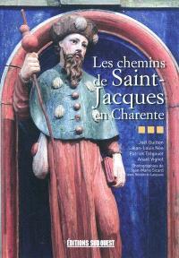 Les chemins de Saint-Jacques en Charente
