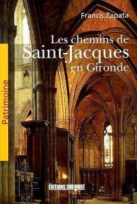 Les chemins de Saint-Jacques en Gironde