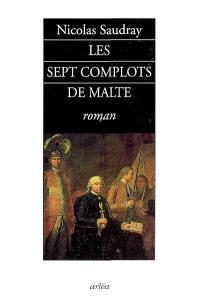 Les sept complots de Malte