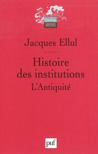 Histoire des institutions, L'Antiquité