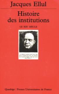 Histoire des institutions. Volume 4, Le XIXe siècle