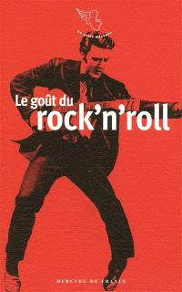 Le goût du rock'n'roll
