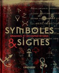 Symboles et signes : origines et interprétations