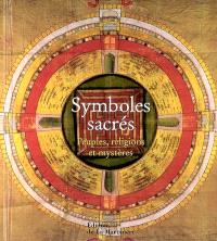 Symboles sacrés : peuples, religions, mystères