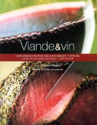 Viande et vin : combinaisons créatives