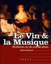 Le vin & la musique : révélations sur des accords divins