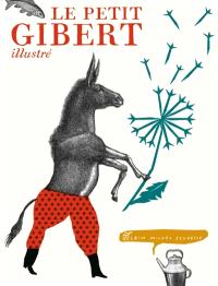Le petit Gibert illustré
