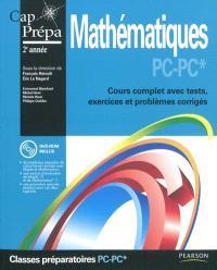 Mathématiques PC-PC* : cours complet avec tests, exercices et problèmes corrigés : Cap Prépa 2e année