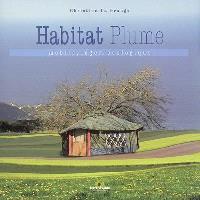 Habitat plume : mobile, léger, écologique