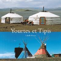 Yourtes et tipis