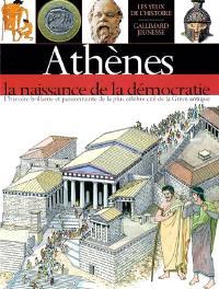 Athènes : la naissance de la démocratie