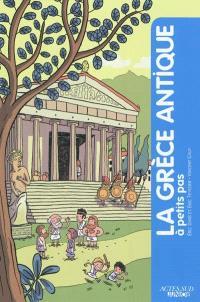 La Grèce antique à petits pas
