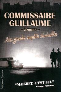 Mes grandes enquêtes criminelles : de la bande à Bonnot à l'affaire Stavisky : mémoires