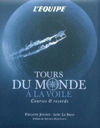 Tours du monde à la voile : courses & records