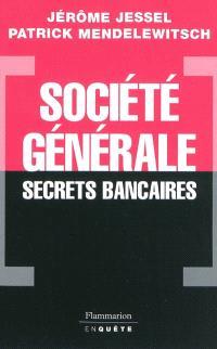 Société générale, secrets bancaires