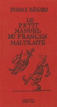 Le petit manuel du français maltraité